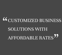 Customized business solutions with affordable rates